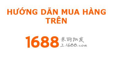 huong dan mua hang tren 1688 com